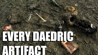 Every Daedric Artifact How Get Them