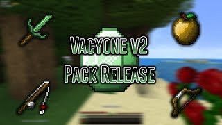 Vacyone v2 Pack Release (45k Special)
