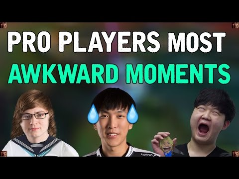 Pro Players MOST AWKWARD MOMENTS - (League of Legends)