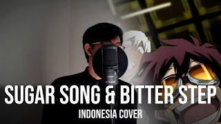 Sugar Song & Bitter Step (Indonesia Cover) ED 1 Blood Blockade Battlefront / Kekkai Sensen