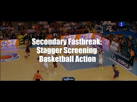Secondary Fastbreak: Stagger Screening Basketball Action