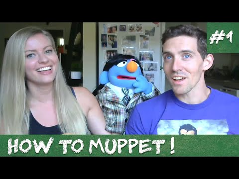 HOW TO MUPPET #1 - Choosing Your Muppet (New Series)
