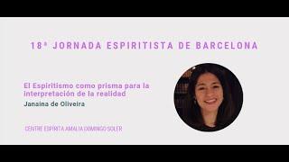 """Conferencia """"El Espiritismo como prisma para la interpretación de la realidad"""" a cargo de Janaina"""