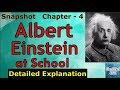 Albert Einstein at school   Class 11 - Snapshot   Chapter 4 - Part  1   Detailed Explanation