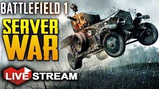 Battlefield 1: MASSIVE Custom Server WAR #2   Gameplay Live Stream