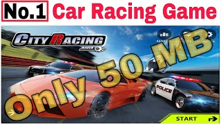 Best Android Car racing game 2018, only 50mb