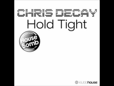 Клип Chris Decay - Hold Tight - Tim Verba Radio Edit