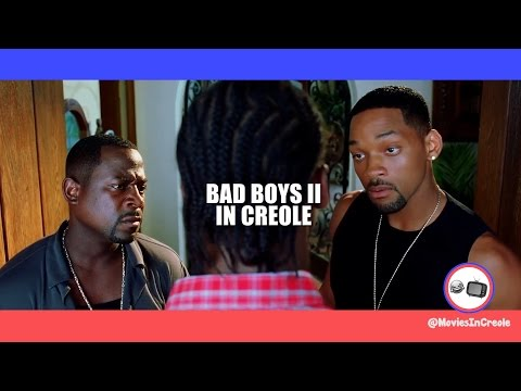 Bad Boys Scene In creole