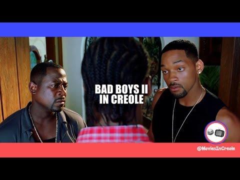 Bad Boys Scene In creole
