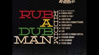 Oneness Band - Rub a Dub Man Riddim