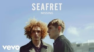 Seafret - Missing (Audio)