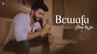 Bewafa : Jaa Tu Ja | New Hindi Sad Song 2019 | Sumit Saha | Bewafai Song