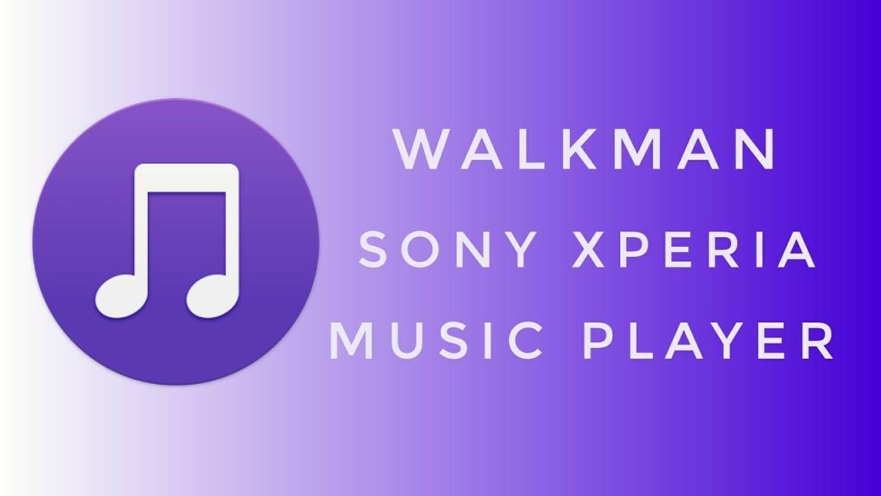 Download Sony Walkman Music Player para todos os Androids! (Atualizado 2018)