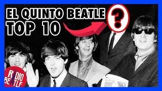 ¿Quién fue el QUINTO BEATLE? | Top 10 | Radio-Beatle