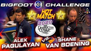 ** HOT MATCH ** Alex PAGULAYAN vs. Shane VAN BOENING - 2020 DERBY CITY CLASSIC BIGFOOT 10-BALL