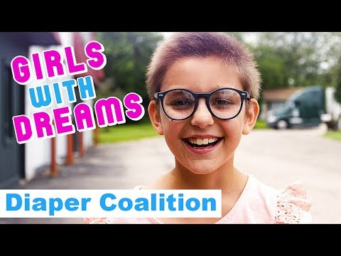 GIRLS WITH DREAMS - DIAPER COALITION 💗 JUSTICE