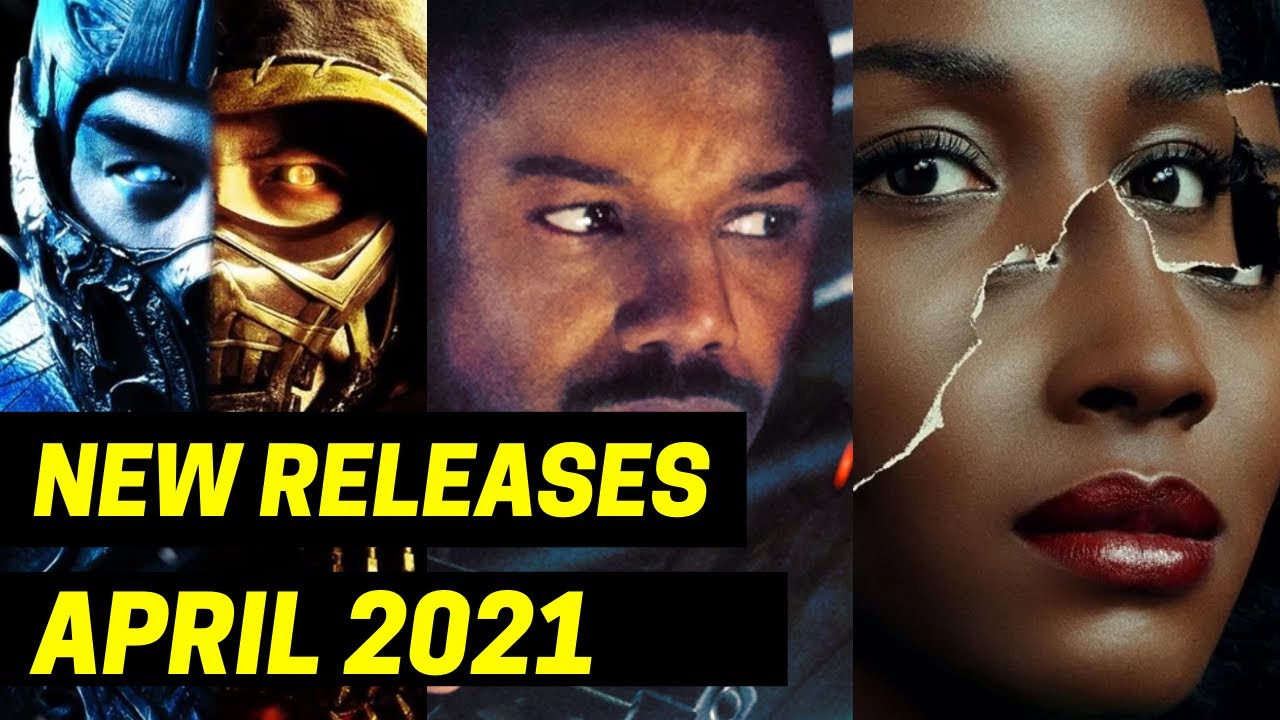 New April 2021 BIG Movies and TV Shows Coming Out