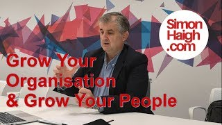 Grow Your Organisation | Grow Your People
