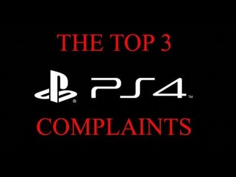 The Top 3 PS4 Complaints