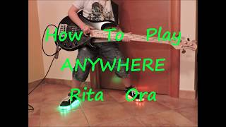Rita Ora Anywhere (BASS HOW TO PLAY LESSON COVER)