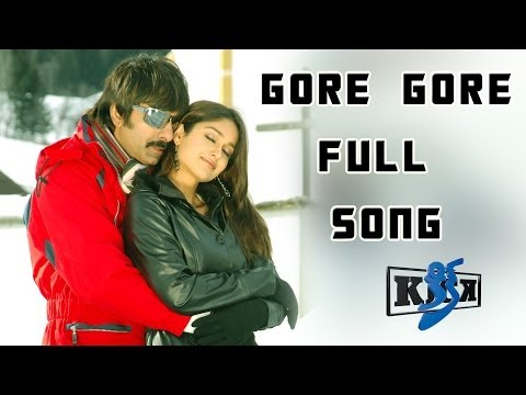 Gore Gore Full Song || Kick Movie || Ravi Teja, Iliyana