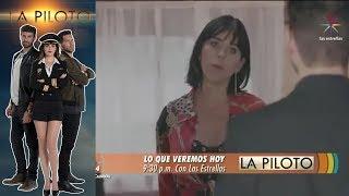 La Piloto | Avance 15 de junio | Hoy - Televisa