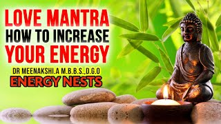 Download lagu EnergyNests -  Love Mantra and How to increase your Energy ?