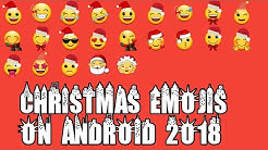 Christmas iOS 12.1 Emojis On Any Android 2018