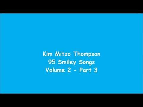 Kim Mitzo Thompson - 95 Smiley Songs Volume Two (Part 3)