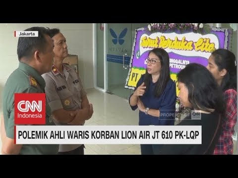 Polemik Ahli Waris Korban Lion Air JT-610 PK-LQP