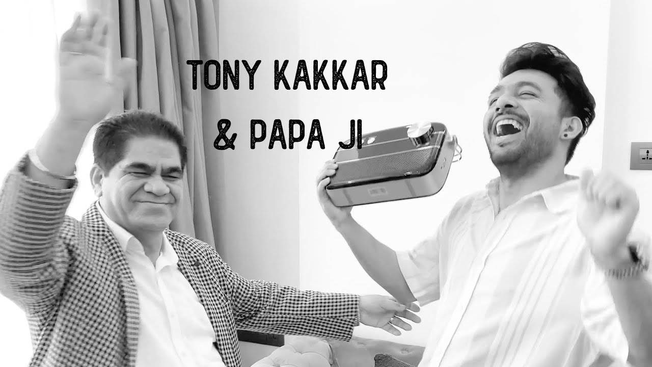 My Papa is the best - Tony Kakkar