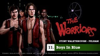 The Warriors - Mission #11 - Boys in Blue