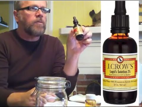 DYI  Lugols Solution Iodine - Make Your Own 5%  HOW TO AT HOME