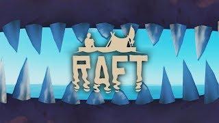 АКУЛЬЯ ГОЛОВА ► RAFT #14