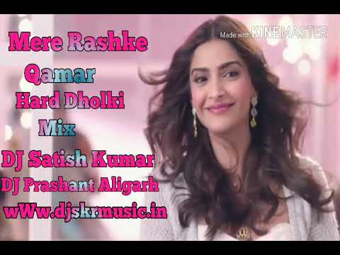 Mere Rashke Qamar}{song}{hard Dholki Mix By DJ Satish Kumar Aligarh Up