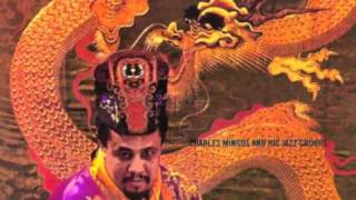 Charles MIngus - Mingus Dynasty - Far Wells, Mill Valley