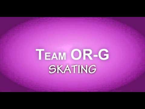 Team OR-G Skating