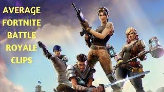 *AVERAGE* Fortnite Player Clips - Fortnite Battle Royale Clips #2