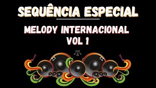 Sequencia de Funk Melody Internacional