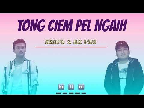 Senpu & Ak Pau - Tong Ciem Pel Ngaih (Zo New Love Song 2020)