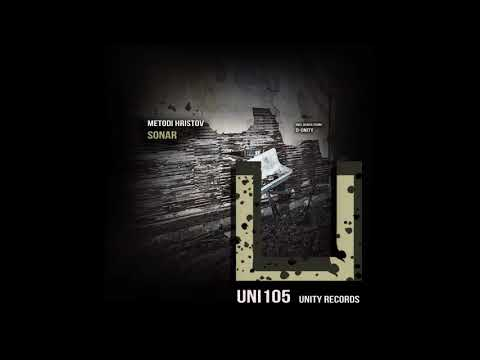 Metodi Hristov - Sonar (Original Mix) [UNITY RECORDS]