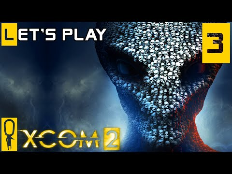 XCOM 2 - Part 3 - Extract the VIP - Let's Play - XCOM 2 Gameplay Preview [Legend]