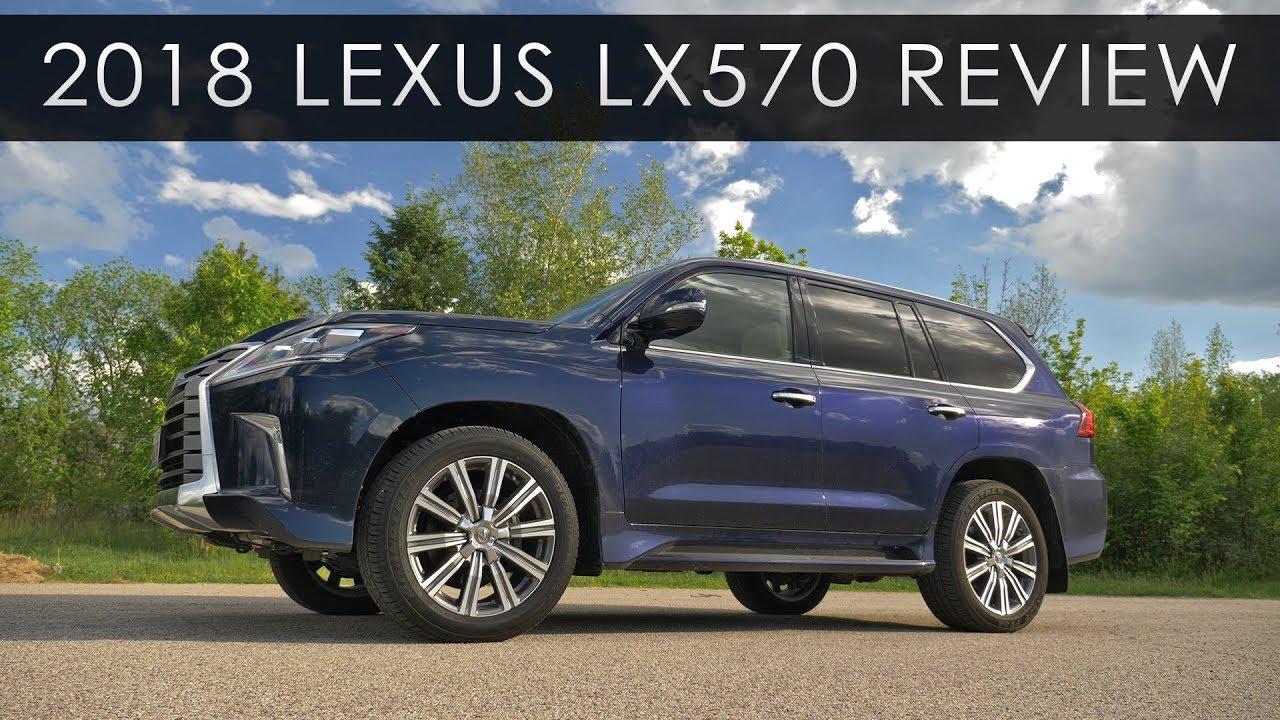 Quick Review | 2018 Lexus LX570 | SUV Excess