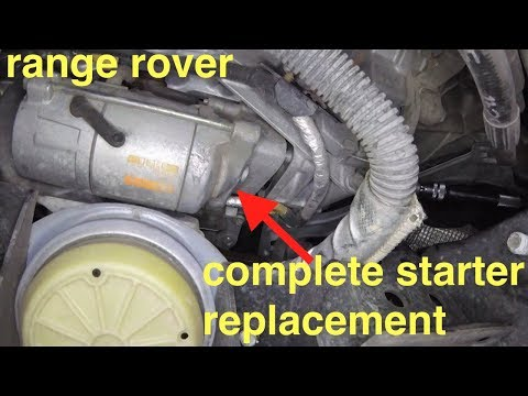no start - just clicking noise [starter motor replacement] Range Rover√ Fix It Angel