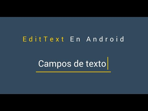 Controles: Tutorial De EditText En Android