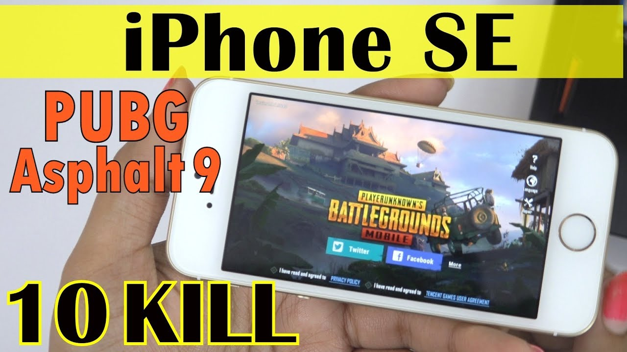 IPHONE SE - Extreme Gaming(PUBG & Asphalt 9)