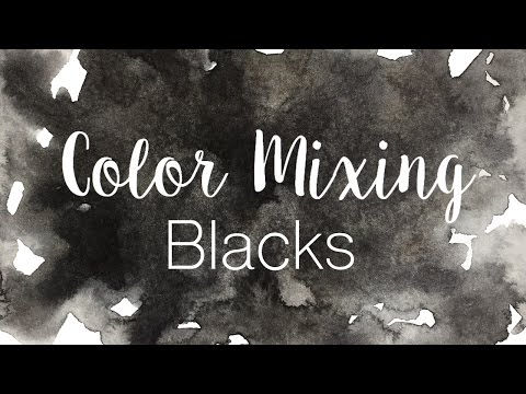 Color Mixing Series: Blacks | How to Mix Blacks in Watercolor