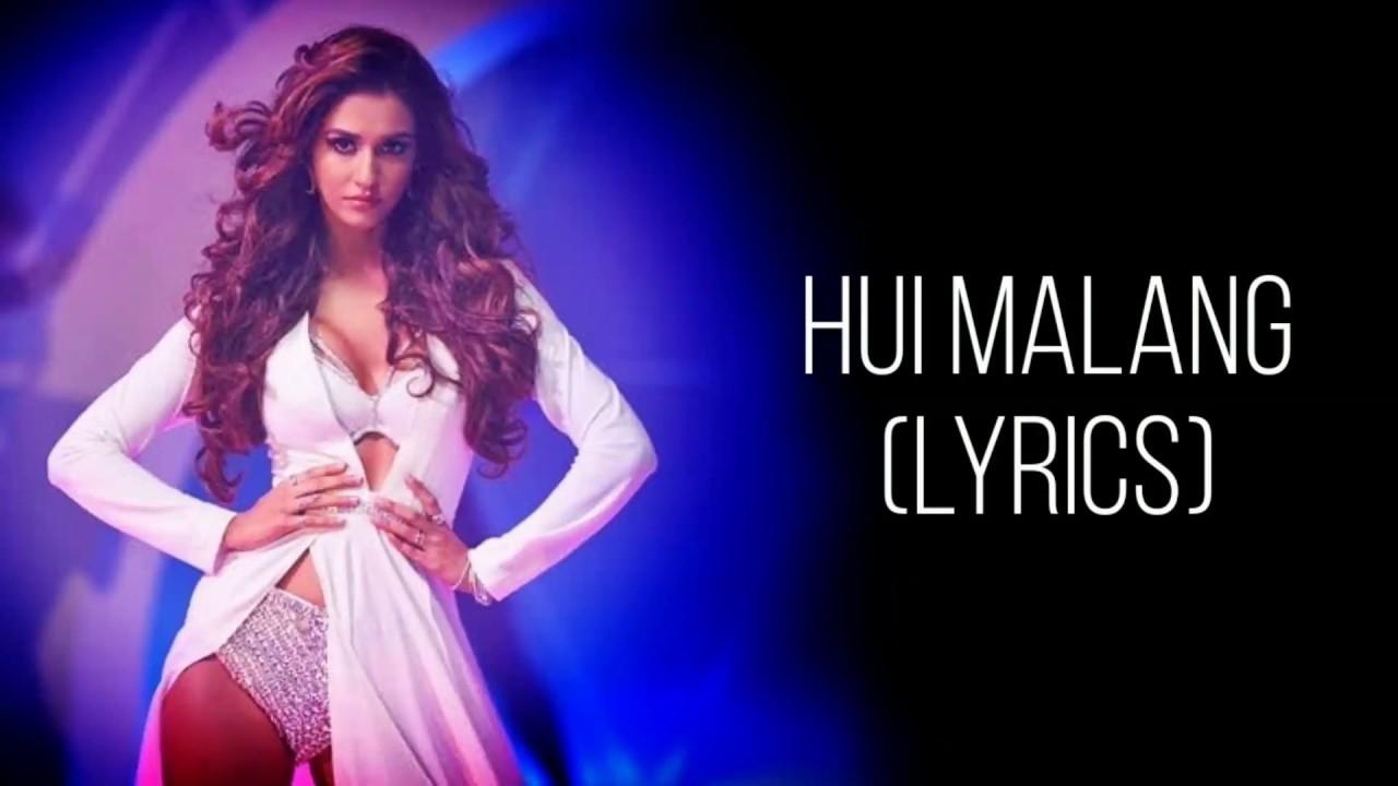 Hui Main Malang Full Song With Lyrics Malang Asees Kaur Female Version Aditya Roy K Disha P Youtube