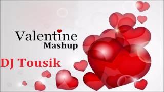 Bengali 2017 Valentine Mashup Remix   DJ Tousik