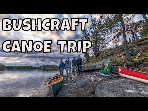 Hunting, Fishing, Canoeing and Bushcraft with Shawn James, Joe Robinet, Doug Outside and Scrambled O